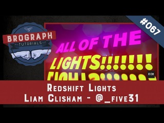 Brograph Tutorial 067 - Redshift Lights
