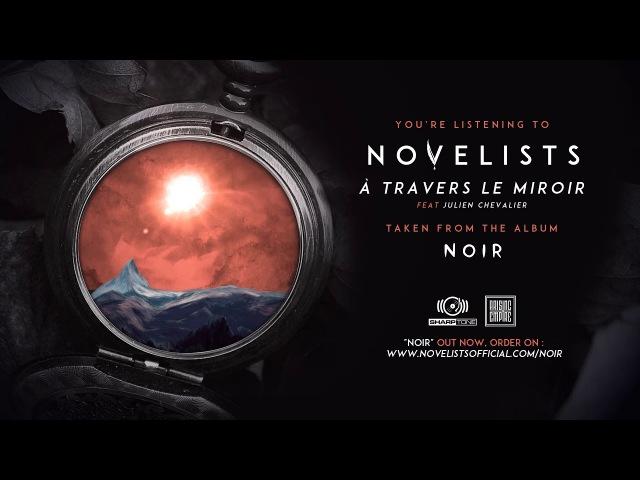 NOVELISTS - À Travers le Miroir (OFFICIAL TRACK)