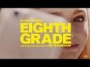 Eighth Grade (2018) Official Trailer