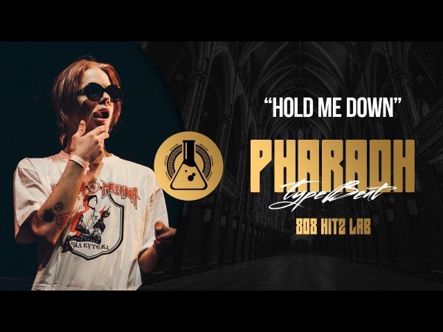 PHARAOH ЛИЛ МОРТИ Type Beat - Hold Me Down (Prod. By 808 Hitz Lab)