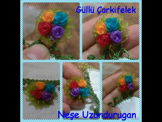 Organze Kurdele oyalarıGÜLLÜ ÇARKIFELEK ÇİÇEGİ Forex flowerHealth flowerSummer construction flower