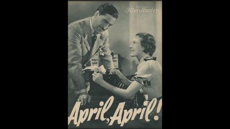 M o n t a g s k i n o - Carola Höhn - April! April! (1935)