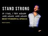 Nick Vujicic STAND STRONG (Most Powerful Speech)