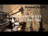 Vanessa Carlton - A Thousand Miles Cover