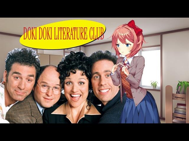 I put Seinfeld Music Over Sayori's Suicide Scene