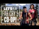 Let's Play Far Cry 5 Co-Op: CUNNING STUNTS IN HOPE COUNTY