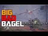 Big Bad Bagel Moments  - Bazelgeuse Montage  Monster Hunter World PS4 PRO