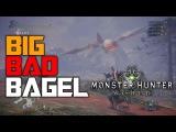 Big Bad Bagel Moments  - Bazelgeuse Montage | Monster Hunter World PS4 PRO