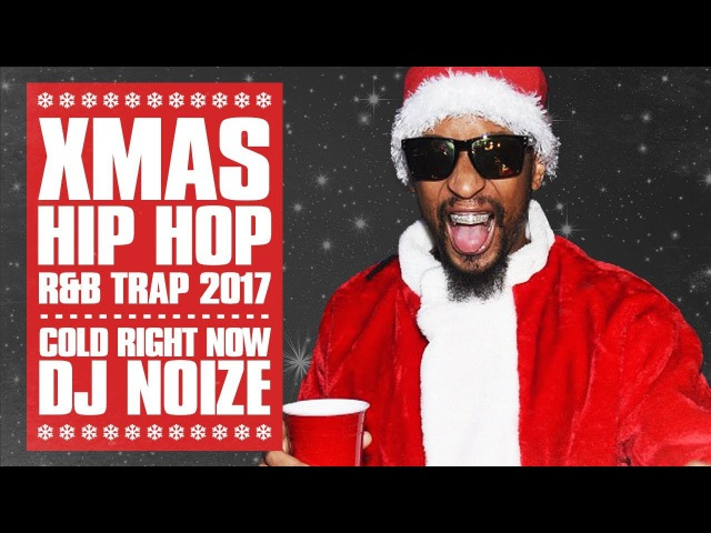 🎄 Christmas Hip Hop Music Mix 🎄Best Xmas Rap Trap Songs |X-Mas Party Remix |DJ Noize Club Mix