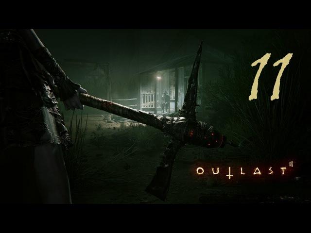 Outlast 2 11 - Шахты, маленькая писька, учитель-Горбачев-педофил и рождение дьявола [Ф ...