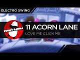 ElectroSWING 11 Acorn Lane - Love Me Click Me