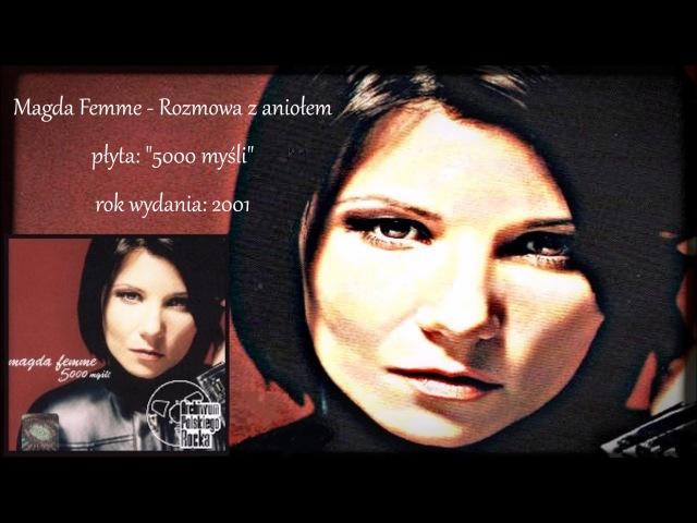 Magda Femme - Rozmowa z aniołem (5000 MYŚLI)
