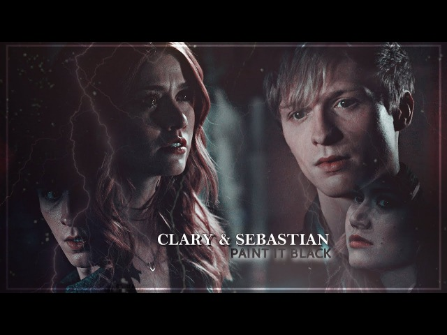 Clary and sebastian ➰ Paint it black