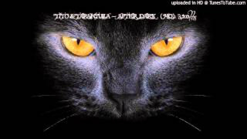 Tito Tarantula-After Dark (HQ) 320kbs » Freewka.com - Смотреть онлайн в хорощем качестве