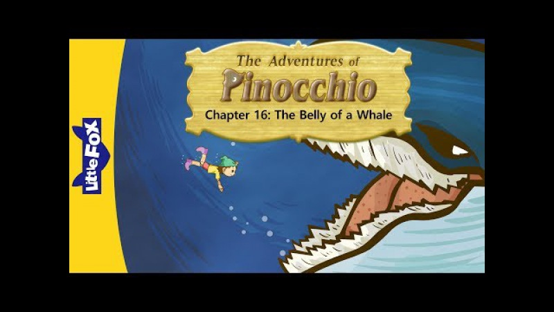 The Adventures of Pinocchio 16: The Belly of a Whale | Level 5 | By Little Fox