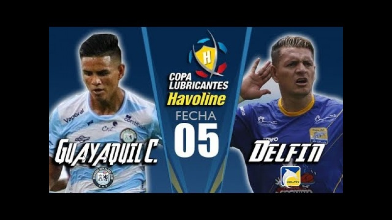 GUAYAQUIL CITY 0   1 DELFIN   CAMPEONATO ECUATORIANO 2018   QUINTA FECHA