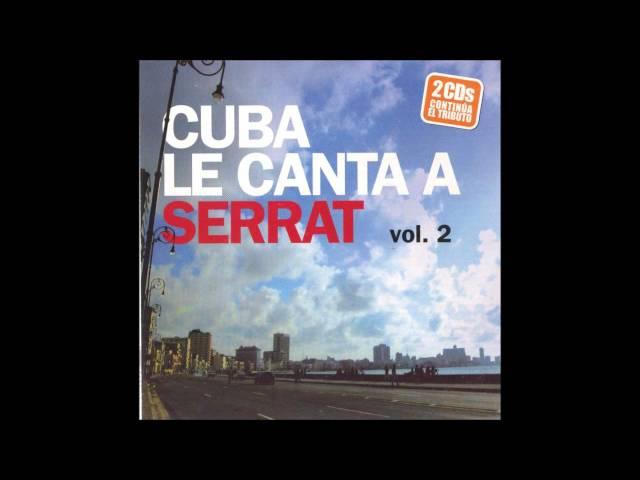 Cuba le canta a Serrat Somos amigos Aquellas pequeñas cosas