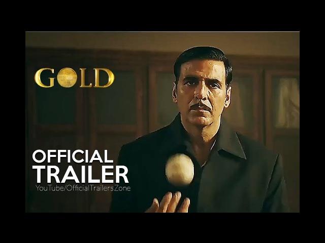 GOLD   Official Teaser Trailer (2018)   Akshay Kumar   Farhan Akhtar   Mouni Roy   In Cinema 15 Aug