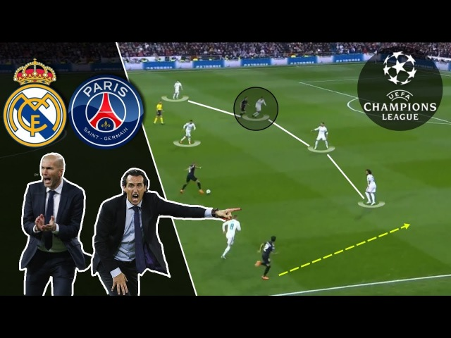 Zidane VS Emery | Real Madrid-PSG Tactical Analysis 2/2
