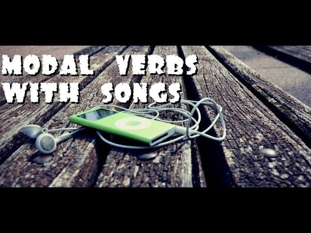 Modal verbs with songs