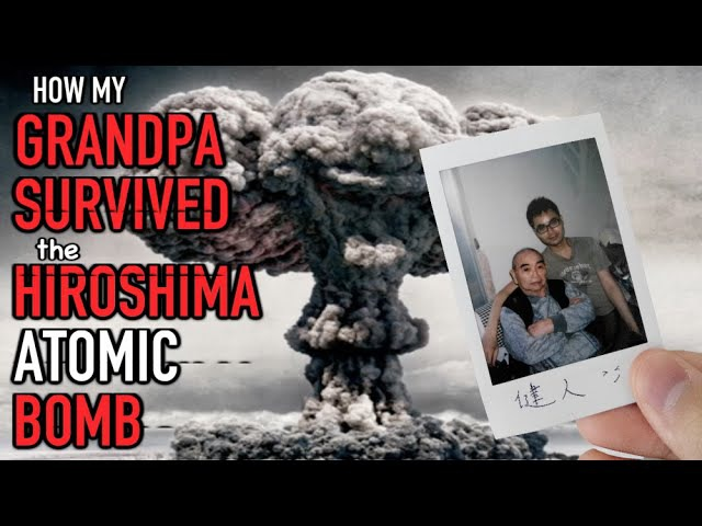 How My Grandpa Survived The HIROSHIMA ATOMIC BOMB
