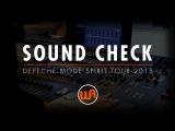 SOUND CHECK WITH JAMES IVEY - DEPECHE MODE SPIRIT TOUR 2018 - WARM AUDIO