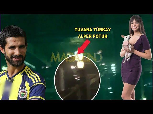 Magazin D Tuvana Türkay ve Alper Potuk aşkı yeniden mi başlıyor