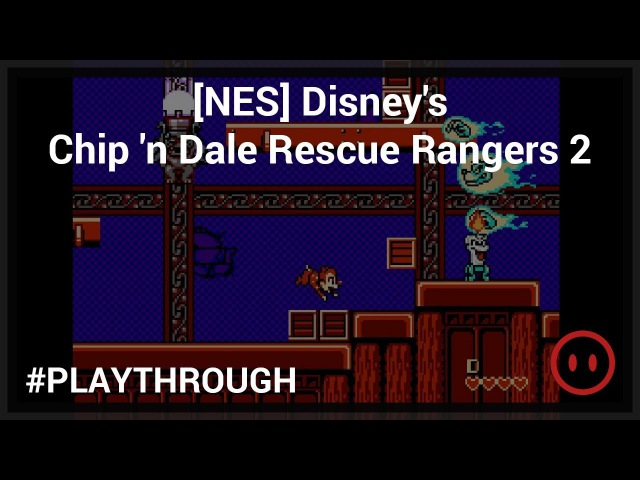 [NES] Disney's Chip 'n Dale Rescue Rangers 2 - Full Playthrough
