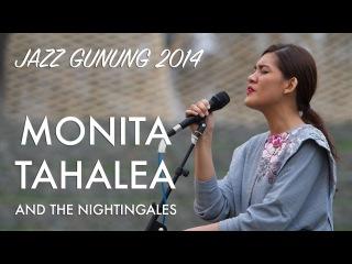 Monita Tahalea & The Nightingales Live at Jazz Gunung 2014