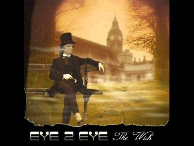 Eye 2 Eye-The Wish(2011)-Disillusion