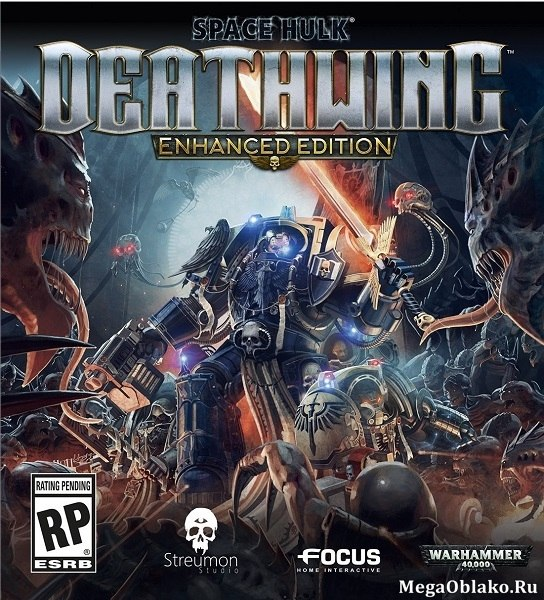 Space Hulk: Deathwing - Enhanced Edition (2018/RUS/ENG/Multi/RePack by xatab)