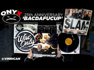 #WaxOnly ONYX - BACDAFUCUP (with classic samples by VinRican)