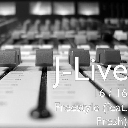 J-Live альбом 16 / 16 Freestyle (feat. Fresh)