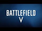 Battlefield 5 (Reveal Trailer)