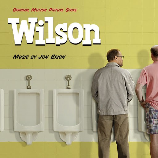 Jon Brion альбом Wilson Original Motion Picture Score