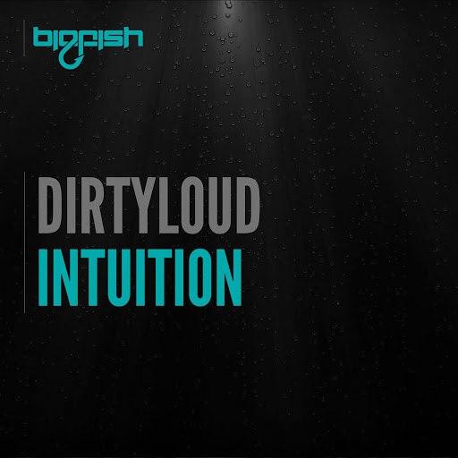 Dirtyloud альбом Intuition