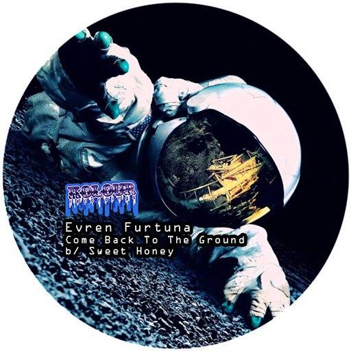 evren furtuna альбом Come Back to the Ground / Sweet Honey