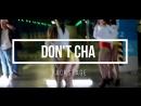BACKSTAGE DANCE VIDEO Dont Cha choreographer Kolya Barni
