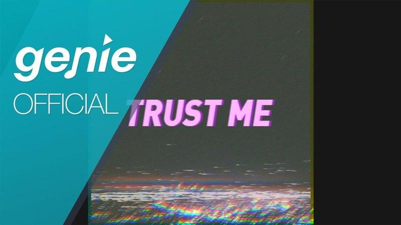 MINUE 노민우 Trust me Official Lyric Video