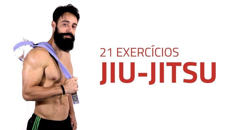 21 Exercícios de Preparação para o Jiu Jitsu Sérgio Bertoluci X21
