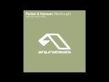 Parker &amp Hanson - Afterthought (Heatbeat Remix)