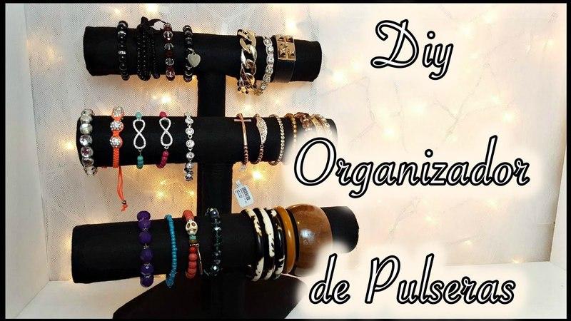 DIY Organizador para Pulseras  Rosalyn Channel