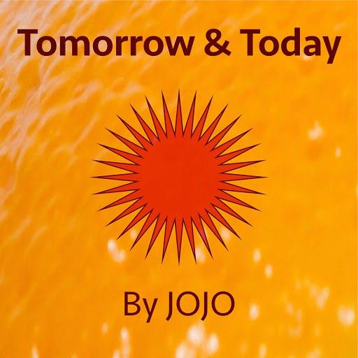Jojo альбом Tomorrow and Today