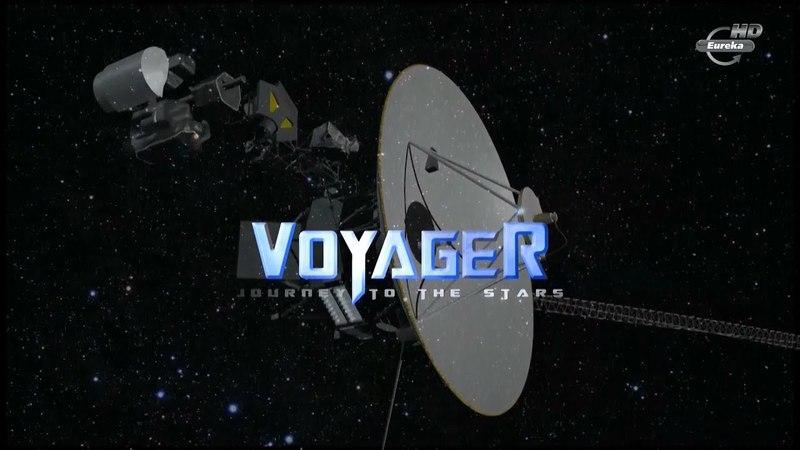 Космические путешествия. Вояджер: путешествие к звездам / Cosmic Journeys (2013) ᴴᴰ