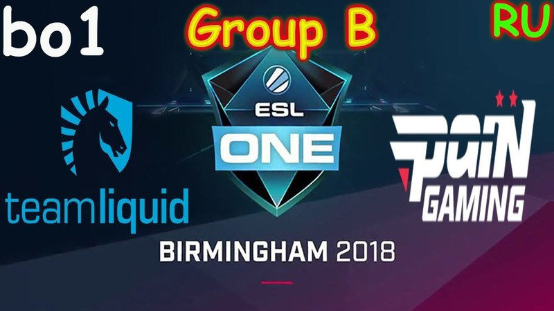 Liquid vs PaiN BO1 ESL One Birmingham 2018 Major RU Group B