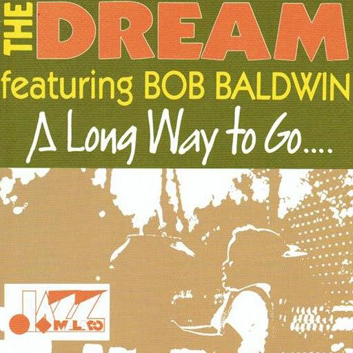 The Dream альбом A Long Way to Go...