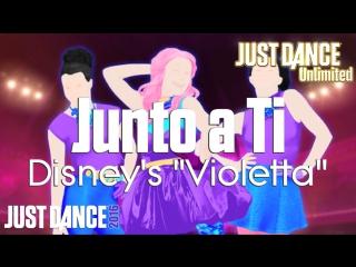 Just Dance Unlimited | Junto a Ti - Disney's