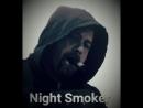 Night Smoker