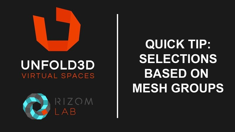 Unfold 3D 10 VS Quick Tip - Selections based on Mesh Groups