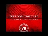 Freedom Fighters - Clockwork (Sean Tyas Remix)